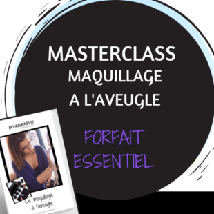 Formation maquillage déficients visuels essentielle