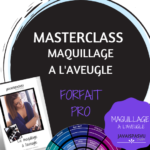 Formation pro maquillage déficients visuels